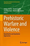 PREHISTORIC WARFARE AND VIOLENCE