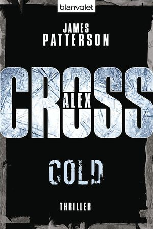 ALEX CROSS COLD