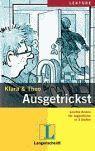 AUSGETRICKST + CD