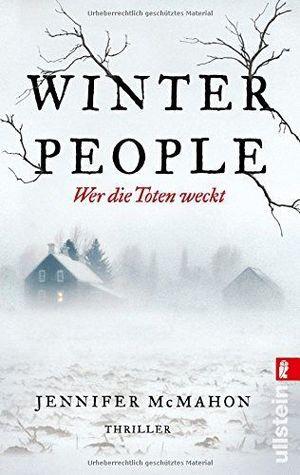 WINTER PEOPLE WER DIE TOTEN WECKT