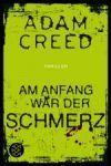 AM ANFANG WAR DER SCHMERZ