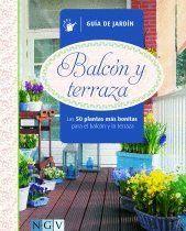 BALCON Y TERRAZA -GUIA DE JARDIN-