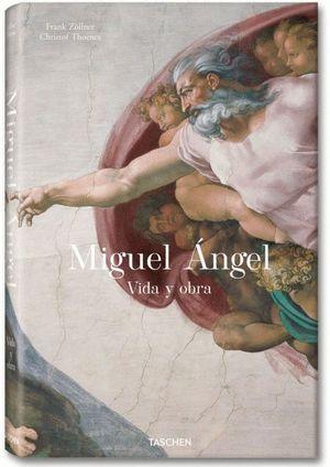MIGUEL ÁNGEL. VIDA Y OBRA