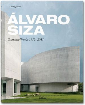 ÁLVARO SIZA. COMPLETE WORKS 1952-2013