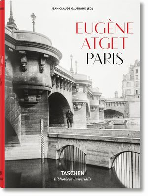 PARIS. EUGENE ATGET. 1857-1927. CASTELLANO, ITALIANO, PORTUGUES