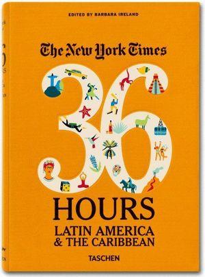 NYT, 36H, LATIN AMERICA