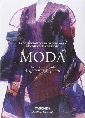 MODA: UNA HISTORIA DESDE EL SIGLO XVIII AL SIGLO XX