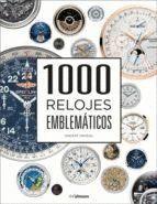 1000 RELOJES EMBLEMÁTICOS