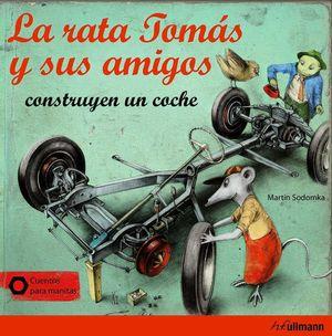LA RATA TOMAS Y SUS AMIGOS