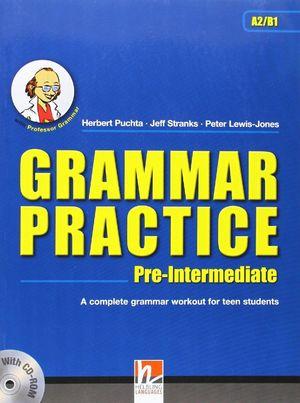 GRAMMAR PRACTICE PRE-INTERMEDIATE (A2/B1)