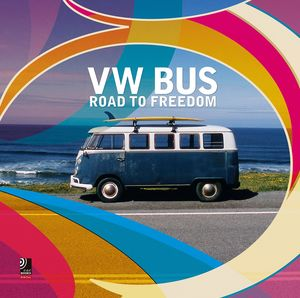 VW BUS ROAD TO FREEDOM
