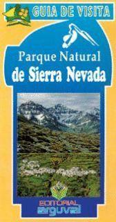 PARQUE NATURAL DE SIERRA NEVADA/GUIA DE VISITA
