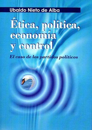 ETICA, POLITICA, ECONOMIA Y CONTROL
