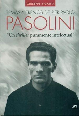 TEMAS Y TRENOS DE PIER PAOLO PASOLINI
