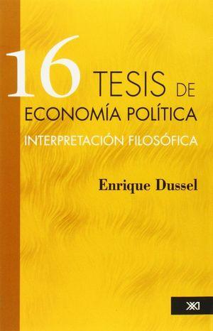 16 TESIS DE ECONOMIA POLITICA, INTERPRETACION FILOSOFICA