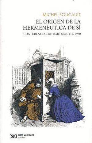 EL ORIGEN DE LA HERMENEUTICA DEL SÍ