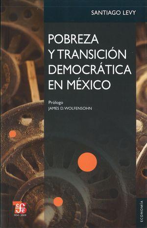 POBREZA Y TRANSICIÓN DEMOCRÁTICA EN MÉXICO