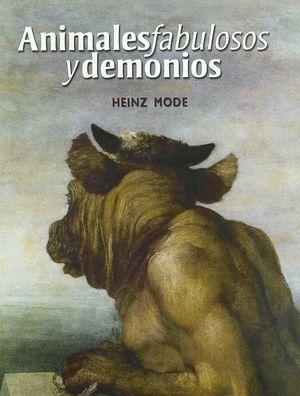ANIMALES FABULOSOS Y DEMONIOS