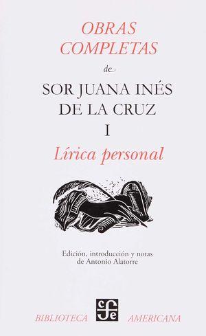 OBRAS COMPLETAS I. LÍRICA PERSONAL