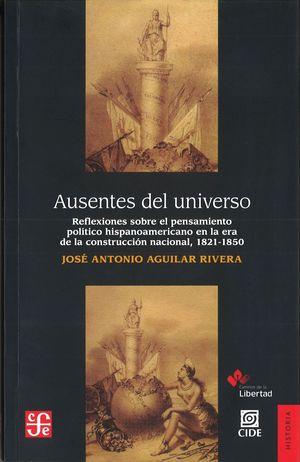 AUSENTES DEL UNIVERSO. REFLEXIONES SOBRE EL PENSAMIENTO POLÍTICO
