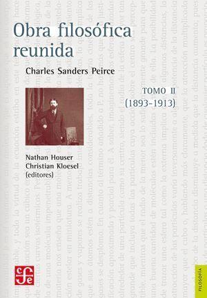 OBRA FILOSOFICA REUNIDA - TOMO II - 1893-1913