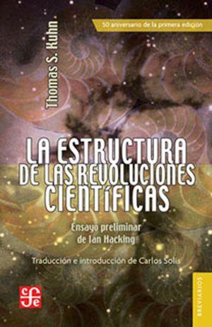 ESTRUCTURA DE LAS REVOLUCIONES CIENTÍFICAS, LA
