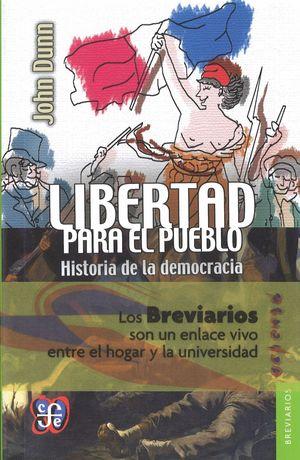LIBERTAD PARA EL PUEBLO. HISTORIA DE LA DEMOCRACIA