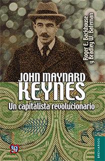 JOHN MAYNARD KEYNES. UN CAPITALISTA REVOLUCIONARIO