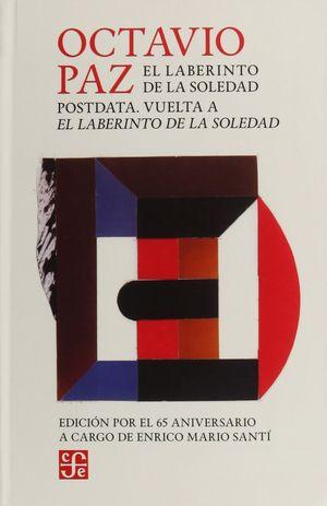 EL LABERINTO DE LA SOLEDAD / POSTDATA / VUELTA A EL LABERINTO DE