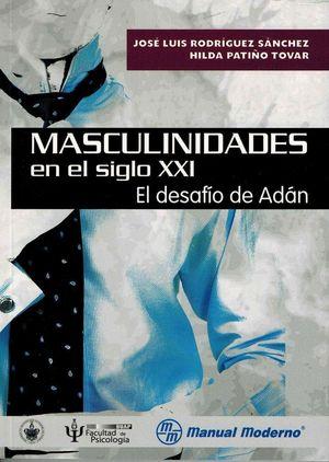 MASCULINIDADES EN EL SIGLO XXI EL DESAFIO DE ADAN