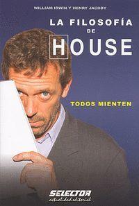 LA FILOSOFIA DE HOUSE TODOS MIENTEN