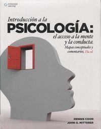 INTRODUCCION A LA PSICOLOGIA: EL ACCESO A LA MENTE Y LA CONDUCTA