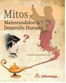 MITOS MALENTENDIDOS DEL DESARROLLO HUMANO