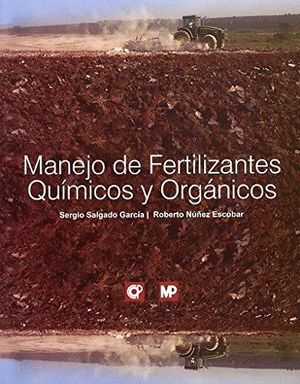 MANEJO DE FERTILIZANTES QUIMICOS Y ORGANICOS