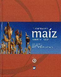 EL CULTIVO DEL MAÍZ TEMAS SELECTOS VOLUMEN 2