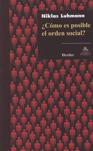 COMO ES POSIBLE EL ORDEN SOCIAL?