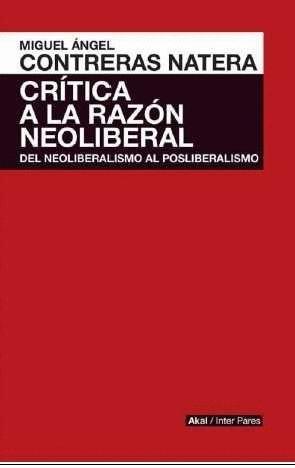 CRITICA A LA RAZON NEOLIBERAL