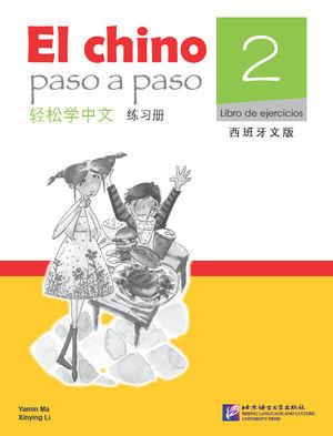 EL CHINO PASO A PASO 2 - LIBRO DE EJERCICIOS