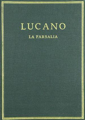 LA FARSALIA. VOL. II. LIBROS IV-VII