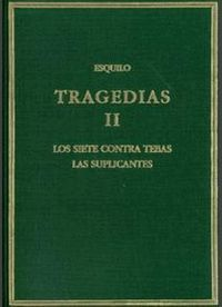 TRAGEDIAS II SIETE CONTRA TEBAS (T)