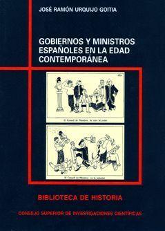 GOBIERNOS Y MINISTROS ESPAÑOLES EN LA EDAD CONTEMPORÁNEA
