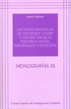 LAS VIDAS PARALELAS DE GEORGES CUVIER Y GEORG WILHELM FRIEDRICH HEGEL. NATURALEZ