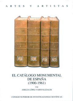 EL CATÁLOGO MONUMENTAL DE ESPAÑA. (1900-1961)