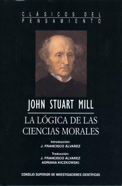 LA LÓGICA DE LAS CIENCIAS MORALES