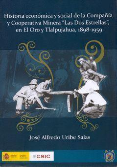 HISTORIA ECONÓMICA Y SOCIAL DE LA COMPAÑÍA Y COOPERATIVA MINERA