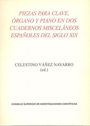 PIEZAS PARA CLAVE, ORGANO Y PIANO EN DOS CUADERNOS MISCELANEOS ES