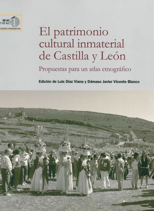 EL PATRIMONIO CULTURAL INMATERIAL DE CASTILLA Y LEON