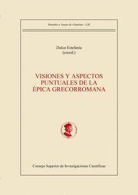 VISIONES Y ASPECTOS PUNTUALES DE LA ÉPICA GRECORROMANA