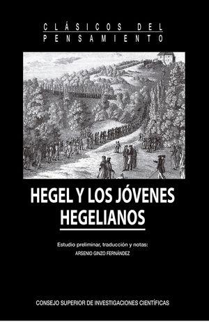 HEGEL Y LOS JÓVENES HEGELIANOS