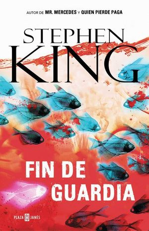 FIN DE GUARDIA (TRILOGIA BILL HODGES 3)